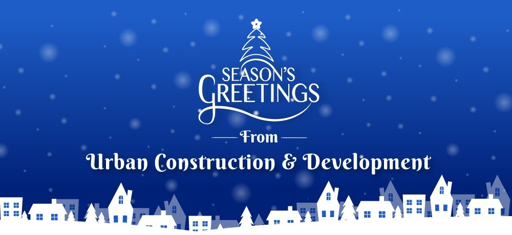 Seasons Greetings From Urban Construction and Development